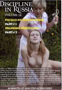 Discipline In Russia Volume 18- Private Religion School Part 2