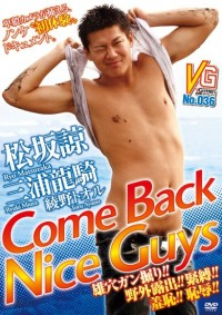 Gayce Avenue – Come Back Nice Guys – Ryo Matsuzaka