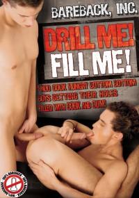 Drill Me Fill Me (Bareback Inc – 2012)