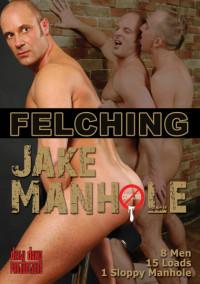 Bareback Felching – Jake Manhole, Fred Mayer, Tony Simon