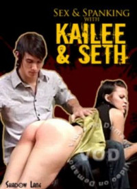 Sex And Spanking With Kailee And Seth
