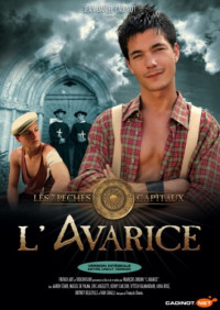 L' Avarice (2010) – Kenny Carlson, Miguel De Palma, Eric Angeletti
