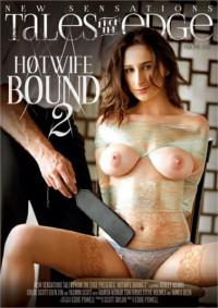 Hotwife Bound Vol. 2 (2017)