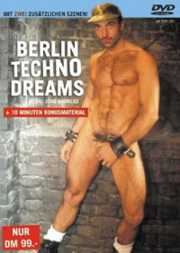 Berlin Techno Dreams (1995) – Michele, Paul, Marc