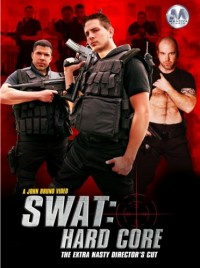 Swat Hard Core – Brad Rock, Brad Star, Tommy Blade