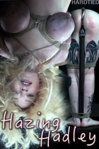 HardTied – Hadley Haze – Hazing Hadley
