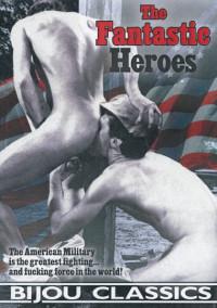 The Fantastic Heroes (1973) – Jim Davis, Curtis James Lee, Tom Smith