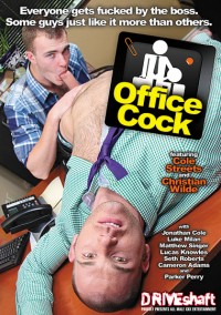 DriveShaft – Office Cock