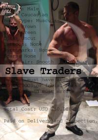 Slave Traders – Mitch Colby, Luke Riley, Derek Pain