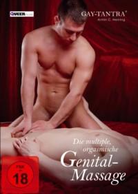 Gay-Tantra – The Multiple Orgasmic Genital Massage (2013)