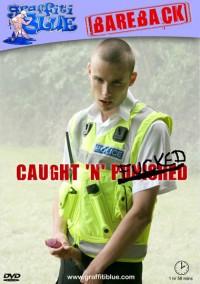 Caught 'N' Fucked Bareback – Alex Russian , Jesse Leighton, Timmy Slater