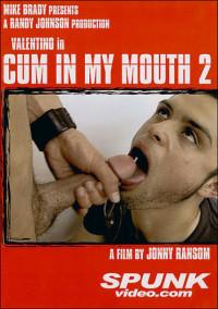 Cum In My Mouth Vol. 2 – Valentino, Kal Sparks, Pat Bateman