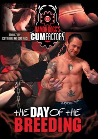 The Day Of The Breeding (Bareback Fuck Fest) – Damon , Brad Taylor
