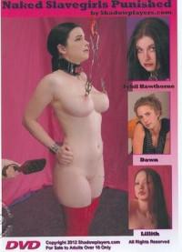 ShadowPlayers – Naked Slavegirls Punished