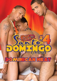 Flava Works – Santo Domingo Uncut 4 – Uncut Dominican Heat (2010)
