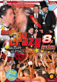 Eromaxx – Guys Go Crazy 8 Naughty Nuptials