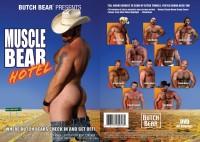 Butch Bear – Muscle Bear Hotel (2004)