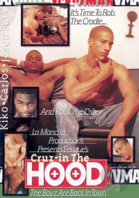 LaMancha Video & Vivid Man – Vivid Man Raw 3, Cruz – In The Hood (1997)