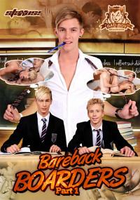 Bareback Boarders Part 1 – Justin Conway, Xander Hollis, Blake Hanson