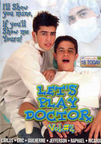 Lets Play Doctor Vol. 2 (Double Penetrated) – Carlos, Jefferson