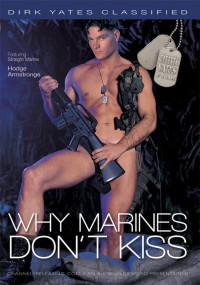 Why Marines Don't Kiss – Hodge Armstrong, Doug Jeffries, Scott Daniels
