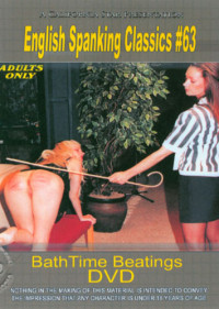 English Spanking Classics 63 – Bath Time Beatings DVD