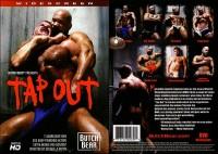 Tap Out (Steven La Butch – Butch Bear)