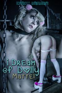IRestraints – Dolly Mattel – I Dream Of Dolly