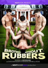Next Door Raw –  Without Rubbers
