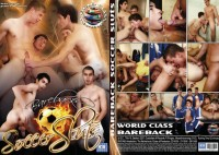 World Class Bareback – Bareback Soccer Sluts (2009)