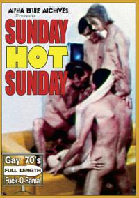 Sunday Hot Sunday (1970) – Bob Roosevelt, Mike Burnett