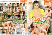Take It Outside Part 2