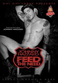 Rascal Video – Johnny Hazzard – Feed The Need (2007)