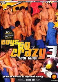 Guys Go Crazy 3  Tool Time