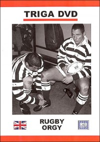 Triga – Rugby Orgy (2009)