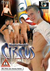 Hardcore Bareback Circus – Pavel Lettina, Drago Lembeck, Tommy Sem