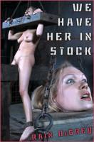 Rain DeGrey — We Have Her In Stock (2020)