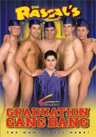 The Rascal's Graduation Gang Bang