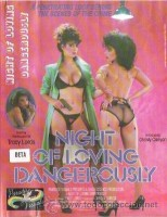 Download Night Of Loving Dangerously
