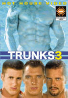 HotHouse - Trunks part 3