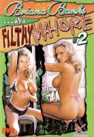 Download Briana Banks Aka Filthy Whore 2
