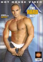 HotHouse - The Hard Way