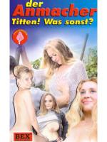 Download Der anmacher titten was sonst (De)