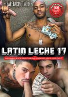 Bareback Network – Latin Leche Vol.17 Full Hd (2020)