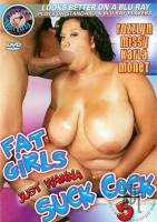 Fat Girls Just Wanna Suck Cock vol.5