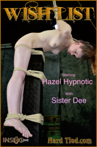 Wishlist - Hazel Hypnotic [2021,HardTied,Hazel Hypnotic,Humiliation,Pain,Torture][Eng]
