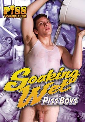 Soaking Wet Piss Boys