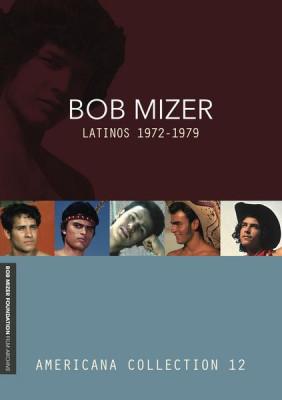 Bob Mizer: Latinos