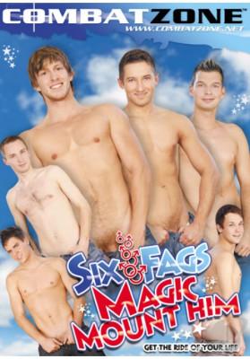Download Six fags magic mount him