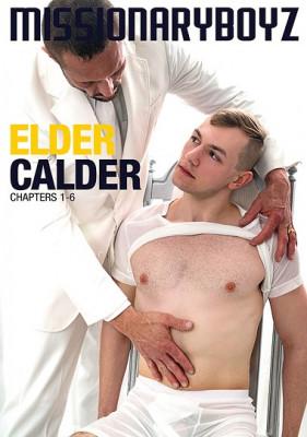 Elder Calder: Chapters 1-6